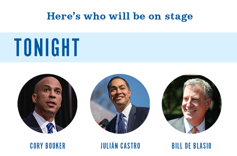 Here's who will be on stage tonight: Cory Booker, Juliàn Castro, Bill de Blasio