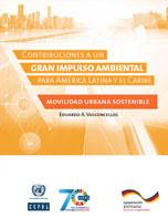 Contribuciones a un gran impulso ambiental para América Latina y el Caribe