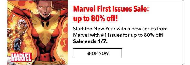 Marvel First Issues Sale: up to 80% off! Start the New Year with a new series from Marvel with #1 issues for up to 80% off! Sale ends 1/7. Shop Now
