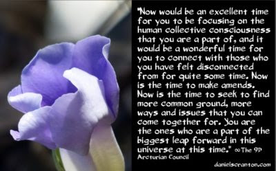 covid-19 has brought you so much - the 9th dimensional arcturian council - channeled by daniel scranton channeler of archangel michael