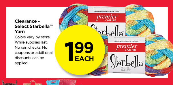 1.99 EACH. Clearance Select Starbella Yarn