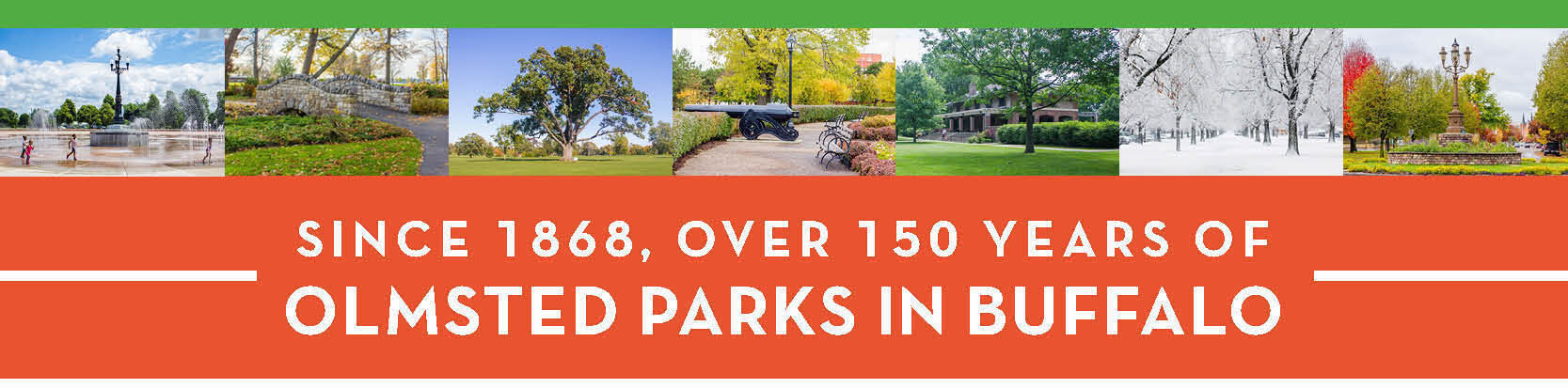 Since 1868, over 150 years of Olmsted Parks in Buffalo