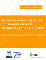 Nuevas narrativas para una transformación rural en América Latina y el Caribe