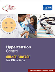 Hypertension Control Change Package for Clinicians
