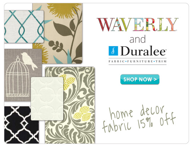 15% off Waverly and Duralee
