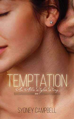 Cover for 'Temptation (Allie Styles Book 1)'