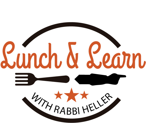 Lunch and Learn with Rabbi Heller