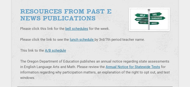 RESOURCES FROM PAST E NEWS PUBLICATIONS Please click this link for the bell schedules for the...