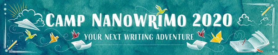 Camp NaNoWriMo 2020: Your next writing adventure