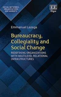 Bureaucracy, Collegiality and Social Change