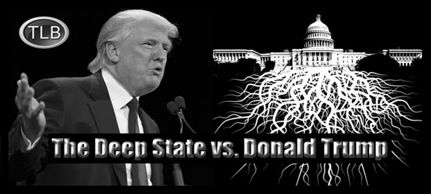 Trump's Unintended Consequences: Unmasking of the Deep State