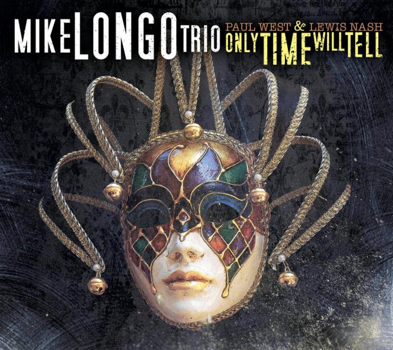 Mike Longo Only Time Will Tell