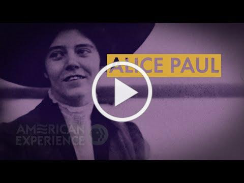 Alice Paul | The Vote | American Experience | PBS