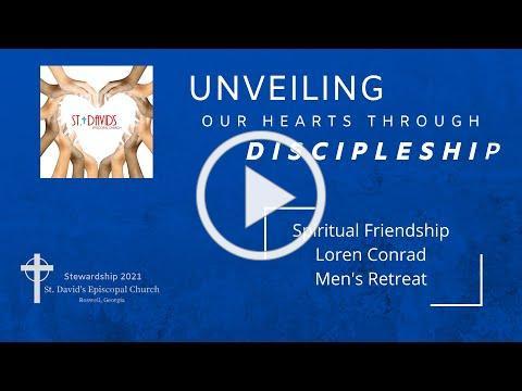 Mark of Discipleship - Spiritual Friendship - Men's Retreat