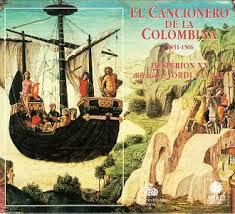 Image result for El Cancionero de la Colombina  (Hesperion XX