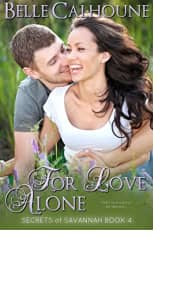 For Love Alone by Belle Calhoune