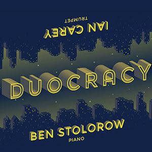 Ian Carey Ben Stolorow Duocracy