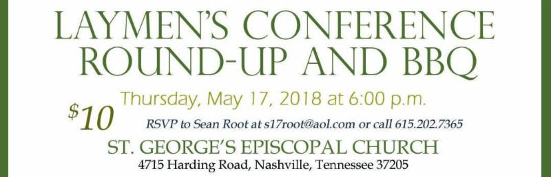 Laymen's Conference Round-Up @ St. George's Church   Nashville   Tennessee   United States