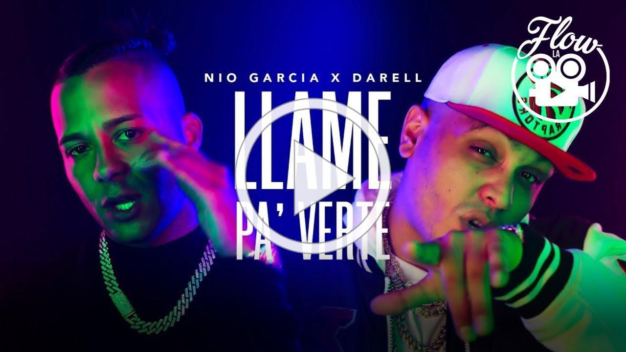 Nio Garcia & Darell - Llame Pa Verte (Video Oficial)