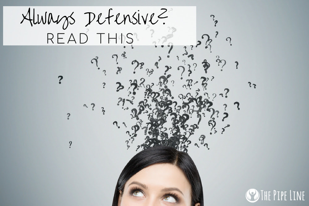 ALWAYS DEFENSIVE? READ THIS TO...