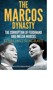 The Marcos Dynasty by Sterling Seagrave