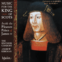 CDA68333 - Music for the King of Scots