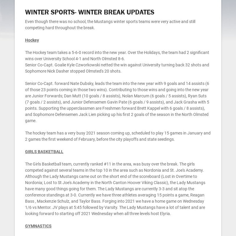 WINTER SPORTS- WINTER BREAK UPDATES Even though there was no school, the Mustangs winter sports...
