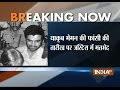 Media video for yakub memon from indiatvnews.com (press release) (blog)