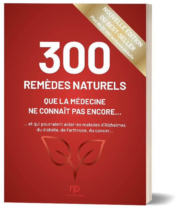 300 remèdes naturels