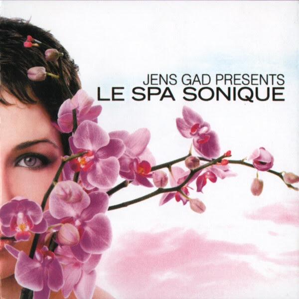 Artista: Jens Gad Presents // Album:  Le Spa Sonique