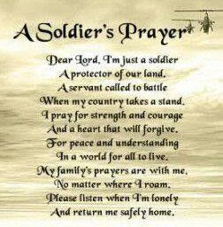 A soldiers prayer | Our Armed Forces | Pinterest
