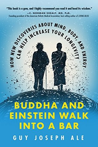 Buddha and Einstein Walk Into a Bar by Guy Joseph Ale