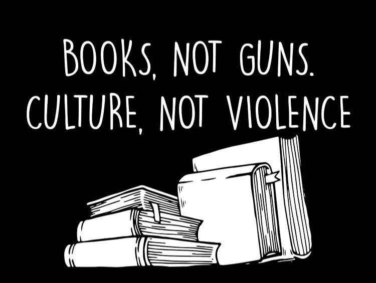 Books Not Guns