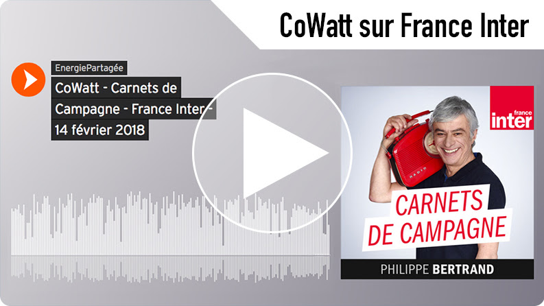 CoWatt dans Carnets de campagne sur France Inter