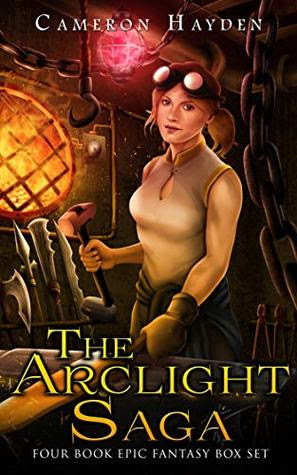 The Arclight Saga by C. M. Hayden