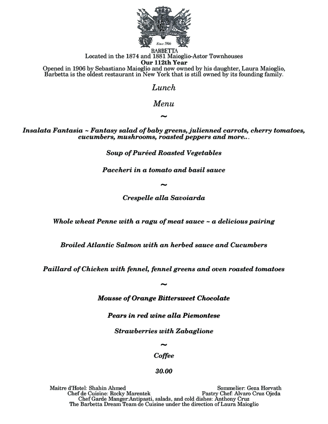 Barbetta is offering a pre-fixe lunch menu served from Tuesday through Saturday from 12PM to 2PM