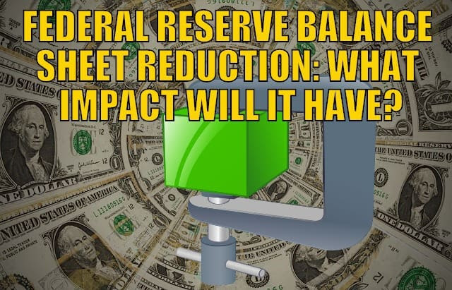 Federal Reserve Balance Sheet Reduction: Is it Over Already?