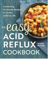The Easy Acid Reflux Cookbook by Karen Frazier