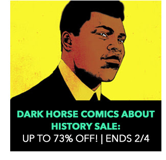 Dark Horse Comics About History Sale: up to 73% off! Sale ends 2/4.