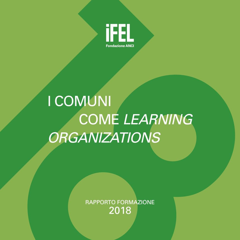 """Online pubblicazione """"I Comuni come learning organizations"""" – Rapporto annuale IFEL su formazione"""