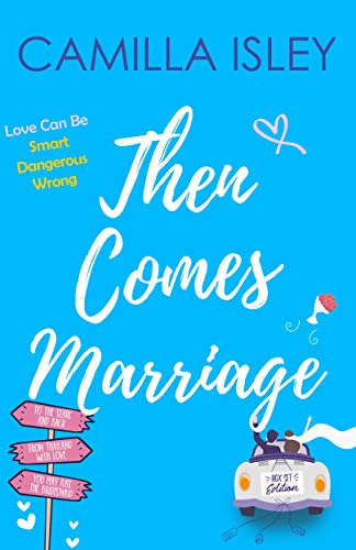 Cover for 'Then Comes Marriage (Box Set Edition Books 4-6)'