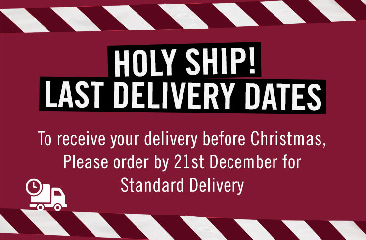Holy Ship! Last Delivery Dates: Europe - 19th December & UK - 21st December