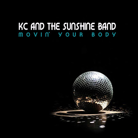 KC and the Sunshine Band: Movin' Your Body