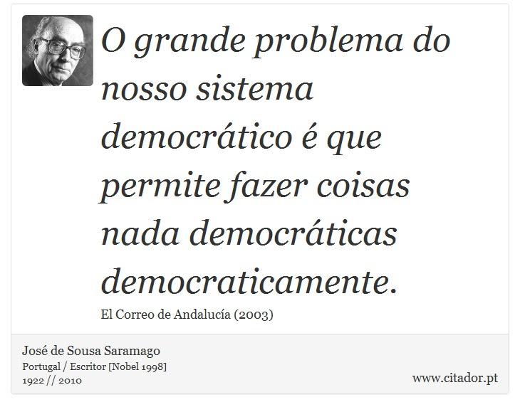 Resultado de imagen para JOSE SARAMAGO FRASES SOBRE DEMOCRACIA