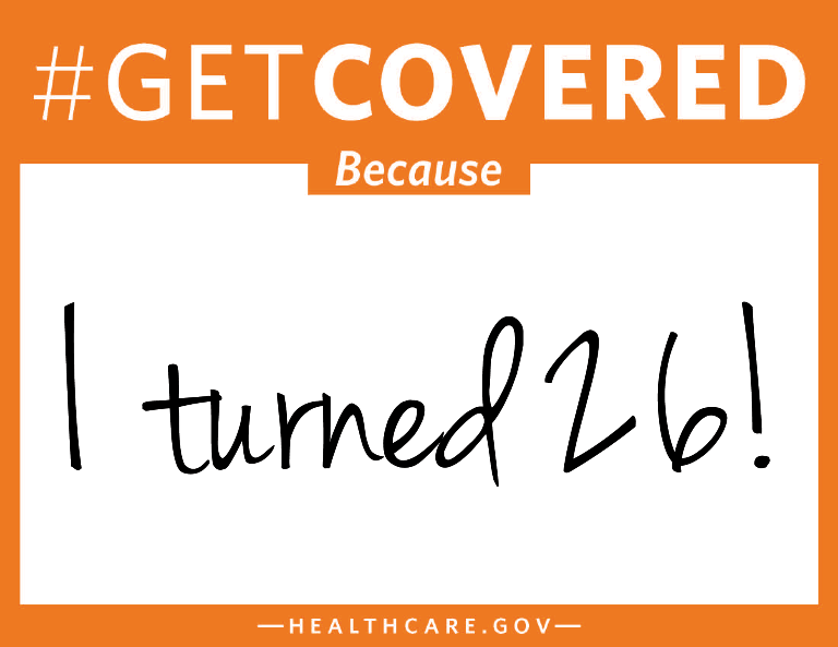#GetCovered Because I turned 26!