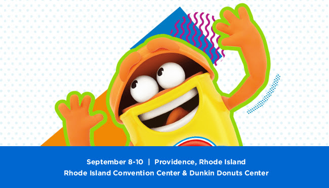 September 8 - 10 | Rhode Island Convention Center & Dunkin Donuts Center