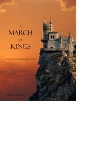 A March of Kings by Morgan Rice