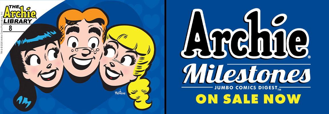 Preview ARCHIE MILESTONES DIGEST #8!