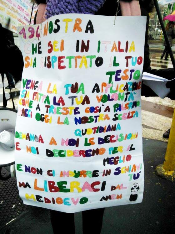 194 nostra che sei in Italia, sia rispettato il tuo testo, venga la tua applicazione, sia fatta la tua volontà come a Triste, così a Palermo. Dacci oggi la nostra scelta quotidiana, demanda a noi le decisioni e noi decideremo per il meglio. E non ci indurre in schiavitù, ma liberaci dal Medioevo. Amen.