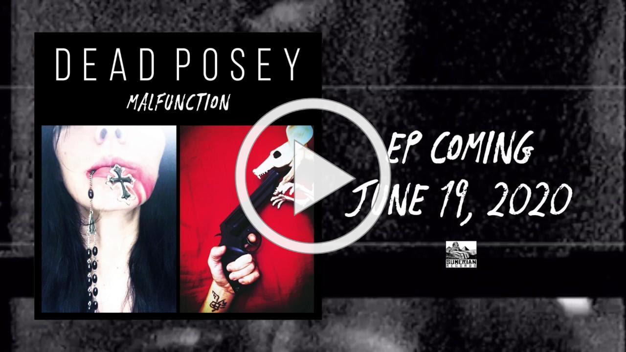 DEAD POSEY - Malfunction EP